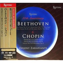 CD/SACD диск Esoteric 30th Anniversary/ BEETHOVEN & CHOPIN - Evgeny Zarafiants piano (ESSO-10002,